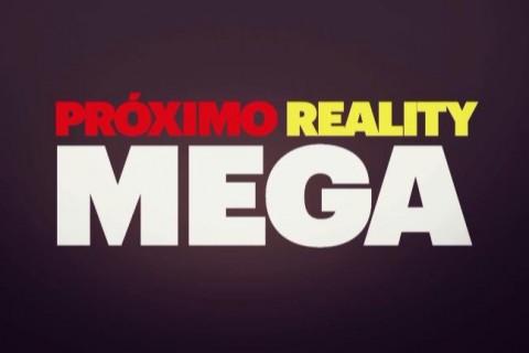 Pronto... Nuevo Reality de Mega