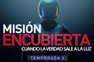 Domingo 7 de octubre: Gran estreno de la segunda temporada de Misión Encubierta