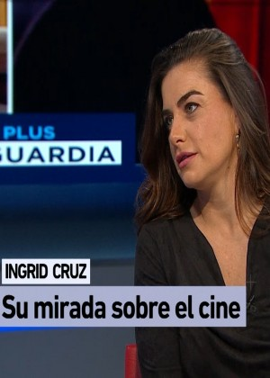 ¿Cuáles son los referentes del cine para Ingrid Cruz?